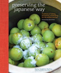 «Preserving the Japanese Way» by Nancy Singleton Hachisu