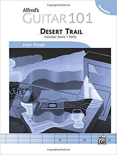Alfred's Guitar 101, Ensemble - Desert Trail: Score & Parts (101 Series) [Repost]