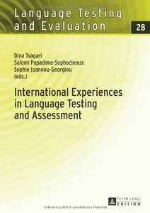 International Experiences in Language Testing and Assessment: Selected Papers in Memory of Pavlos Pavlou (repost)