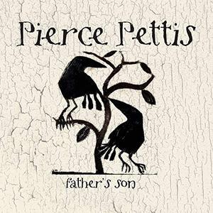 Pierce Pettis - Father's Son (2019)