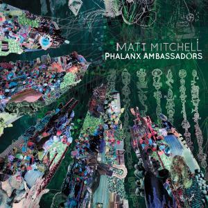 Matt Mitchell - Phalanx Ambassadors (2019) [Official Digital Download]