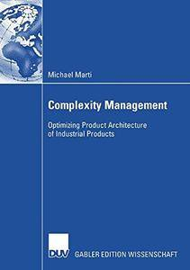 Complexity Management: Optimizing Product Architecture of Industrial Products(Repost)