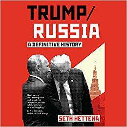 Trump/Russia: A Definitive History [Audiobook]