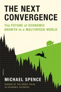 The Next Convergence: The Future of Economic Growth in a Multispeed World (Repost)