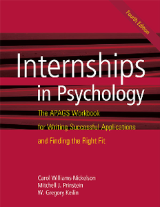 Internships in Psychology : The APAGS Workbook for Writing Successful Applications and Finding the Right Fit, Fourth Edition