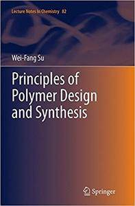 Principles of Polymer Design and Synthesis (Repost)