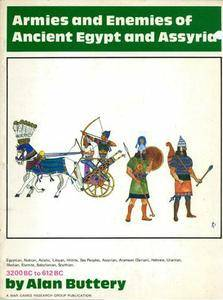 Armies and Enemies of Ancient Egypt and Assyria (Repost)
