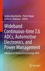 Wideband Continuous-time ΣΔ ADCs, Automotive Electronics, and Power Management
