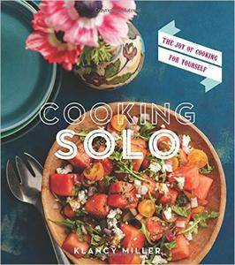 Cooking Solo: The Joy of Cooking for Yourself (repost)