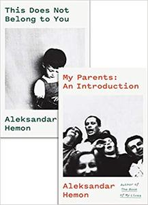 My Parents--An Introduction / This Does Not Belong to You