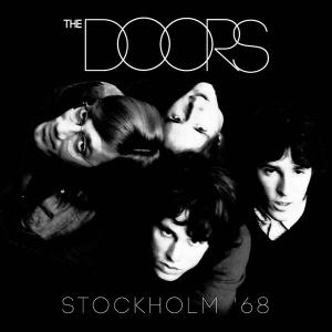 The Doors - Stockholm '68 (2019)