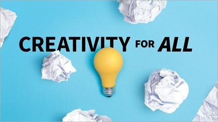Creativity for All [Updated 8/1/2019]