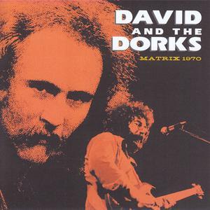David & The Dorks - Matrix 1970 (2CD) (2015) {Trial}