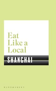 Eat Like a Local Shanghai