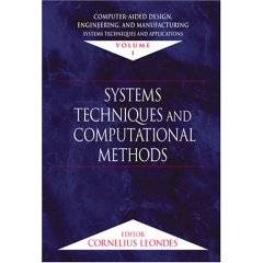 Computer-Aided Design, Engineering, and Manufacturing: Systems Techniques and Applications (Seven Volume Set)