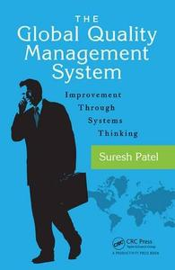 The Global Quality Management System: Improvement Through Systems Thinking (Repost)