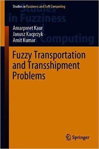 Fuzzy Transportation and Transshipment Problems