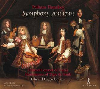 Consort of Voices, Instruments of Time and Truth & Edward Higginbottom - Humfrey: Symphony Anthems (2018)