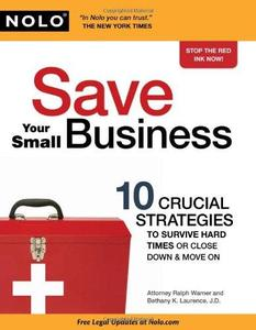 Save your small business: 10 crucial strategies to survive hard times or close down & move on (Repost)