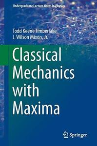 Classical Mechanics with Maxima (Repost)