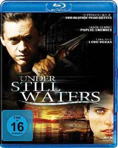 Under Still Waters (2008)
