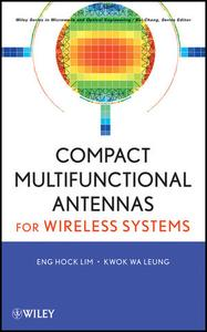 Compact Multifunctional Antennas for Microwave Wireless Systems