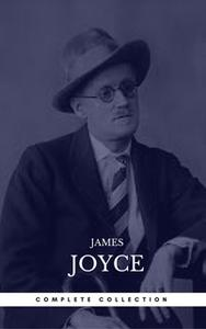 «James Joyce: The Complete Collection» by James Joyce,Book Center