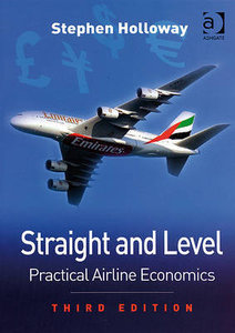 Straight and Level: Practical Airline Economics (repost)