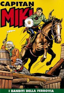 Capitan Miki a colori N.18 – I Banditi della Ferrovia (06/2019)