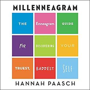 Millenneagram: The Enneagram Guide for Discovering Your Truest, Baddest Self [Audiobook]