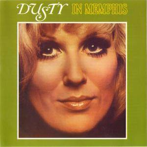 Dusty Springfield - Dusty In Memphis (1969) [1995, Remastered with Bonus Tracks]