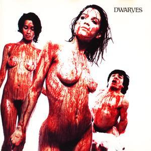 Dwarves - Blood Guts & Pussy (1990) {Sub Pop Records SP67b}