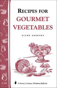 Recipes for Gourmet Vegetables (Repost)