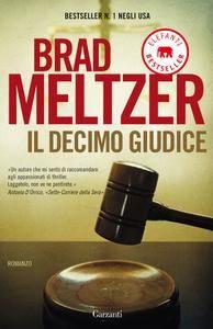 Brad Meltzer - Il decimo giudice (Repost)