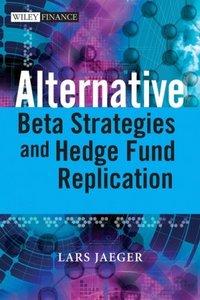Alternative Beta Strategies and Hedge Fund Replication (repost)