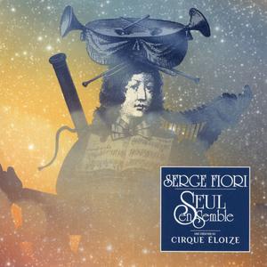 Serge Fiori - Seul ensemble (2019)