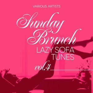 V.A. - Sunday Brunch (Lazy Sofa Tunes), Vol. 4 (2019)
