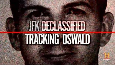 JFK Declassified: Tracking Oswald (2017)
