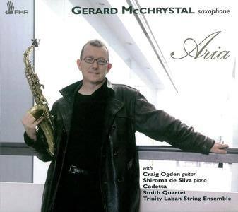 Gerard McChrystal - Aria (2011) works by Handel, Michael Nyman, Villa-Lobos, Debussy, Ravel, Philip Glass, Faure, McGlynn  etc