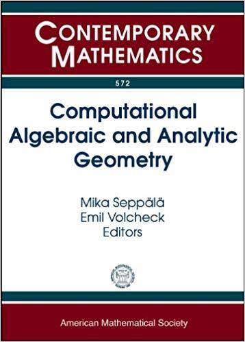 Computational Algebraic and Analytic Geometry