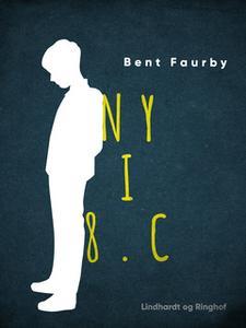 «Ny i 8.c» by Bent Faurby