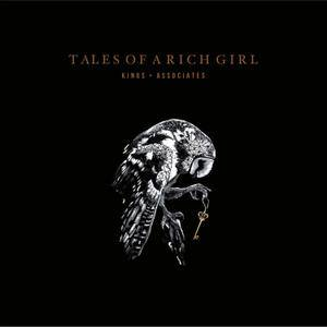 Kings & Associates - Tales of a Rich Girl (2017)