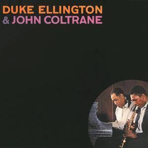 Duke Ellington, John Coltrane - Duke Ellington & John Coltrane (1962/2016) [Official Digital Download 24/192]