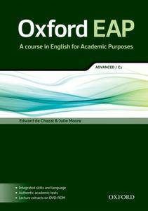 Oxford EAP - A course in English for Academic Purposes: Advanced/C1 (Repost)