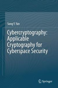 Cybercryptography: Applicable Cryptography for Cyberspace Security (Repost)