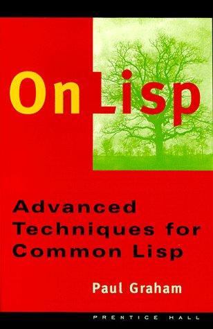 On LISP: Advanced Techniques for Common LISP