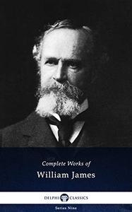 Delphi Complete Works of William James