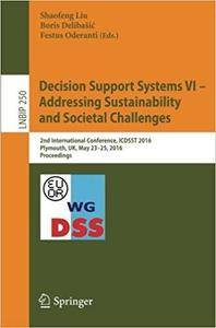 Decision Support Systems VI - Addressing Sustainability and Societal Challenges