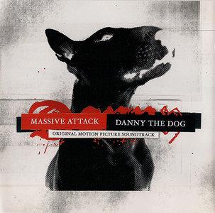 Massive Attack - Danny The Dog: Original Motion Picture Soundtrack (2004)