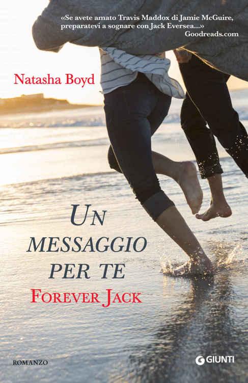 Natasha Boyd - Un messaggio per te. Forever Jack